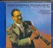 Benny Goodman Trio & Quartet - Avalon - The Small Bands (1937-1939) /  Cd 1