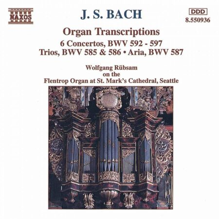 Bach - Organ Transcription - Wolfgang Rubsam, Organ  /  Cd 1  Naxos Germany