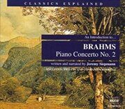 Classics Explained - Brahms - Piano Concerto No. 2 -  /  Cd 2