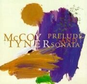 Mccoy Tyner - Prelude And Sonata Feat.Joshua Redman / Christian Mcbride /  Cd 1