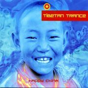 Happy China - Tibetan Trance /  Cd 1