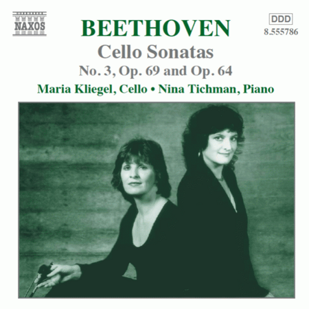 Beethoven - Cello Sonatas 3 - Maria Kliegel, Cello / Nina Tichman, Piano  /  Cd 1  Naxos Germany