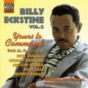 Billy Eckstine - Yours To Command (Original Recordings 1950-1952) /  Cd 1