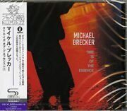Michael Brecker  - Time Is Of The Essence Feat. Pat Metheny (Japan) /  Cd 1