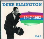 Duke Ellington - 1947-1952 Vol.3 /  Cd 1