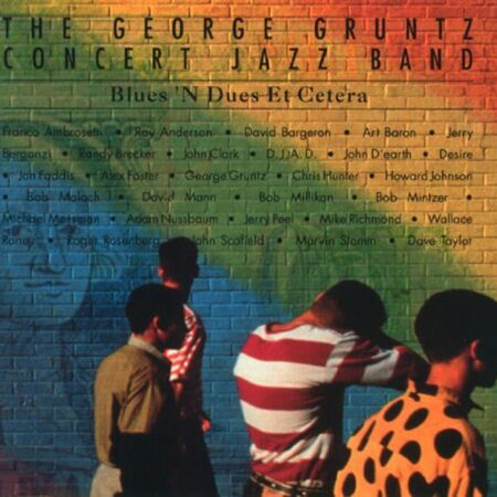 The George Gruntz Concert Jazz Band  - Blues N Dues Et Cetera  /  Cd 1