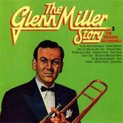 Glenn Miller - Story 3 The Original Recordings /  Cd 1