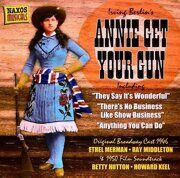 Irving Berlin - Musical-Annie Get Your Gun  /  Cd 1