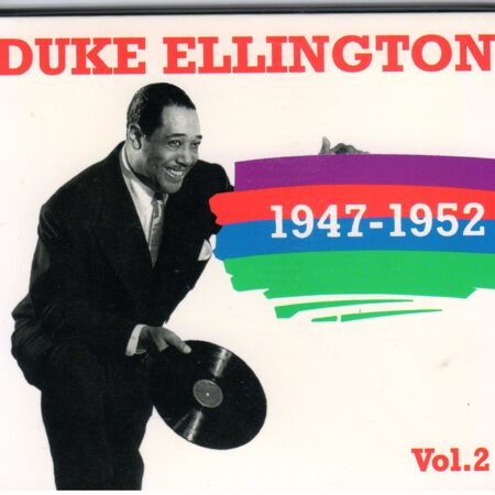 Duke Ellington - 1947-1952 Vol.2 /  Cd 1