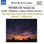 Colgrass - Winds Of Nagual / Dvorak - Serenade / Gillingham - No Shadow Of Turning - - /  Cd 1