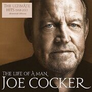 Joe Cocker - The Life Of A Man – The Ultimate Hits (1968-2013) /  Lp 2