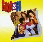 Good2Go - Good2Go /  Cd 1