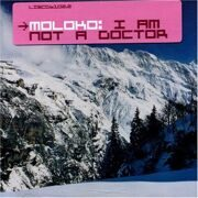 Moloko  - I Am Not A Doctor. /  Cd 1