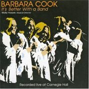 Barbara Cook - It'S Better With A Band /  Cd 1