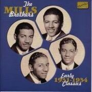 Mills Brothers - Early Classics (1931-1934) /  Cd 1