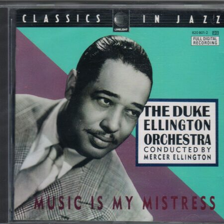 Duke Ellington Orchestra (Cond.Mercer Ellington) - Music Is My Mistress /  Cd 1