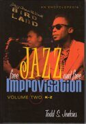 Todd S.Jenkins - Free Jazz And Free Improvisation  /  Книга 1