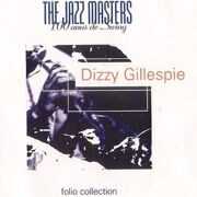 Dizzy Gillespie - Jazz Masters / Folio Collection /  Cd 1
