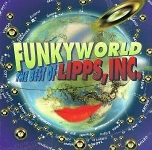 Lipps Inc - Funkyworld: Best Of /  Cd 1