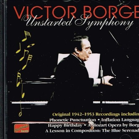 Victor Borge - Unstarted Symphony (1942-53)  /  Cd 1  Naxos Import