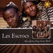 Mali - Les Escrocs - Mandinka Rap From Mali (World Music) (Cd 1) - - /  Cd 1