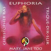 Trique-Dik-Slik / Feat.Christopher Ras - Euphoria / Mary Jane Too (5Tr) /  Cd-Single 1