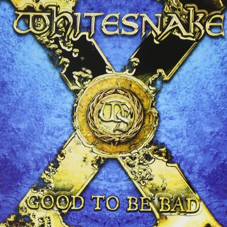 Whitesnake - Good To Be Bad /  Cd 1