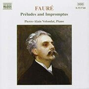 Faure - Preludes, Op. 103 / Impromptus -   /  Cd 1  Naxos Import