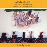 Marty Ehrlich - Side By Side Feat. Franl Lacy /  Cd 1