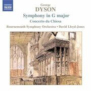 Dyson - Symphony In G Major / Concerto Da Chiesa / At The Tabard Inn - - /  Cd 1