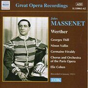 Massenet - Werther (Thill, Vallin) (1931)  -  /  Cd 2