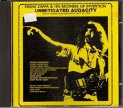 Frank Zappa - Unmitigated Audacity Live /  Cd 1