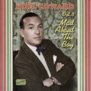 Noel Coward - : Mad About The Boy (1932-1943) /  Cd 1