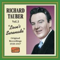 Richard Tauber - Love'S Serenade (1939-1947) (Nostalgia) (Cd 1) /  Cd 1
