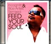 Incognito - Feed Your Soul - Remix Album /  Cd 2