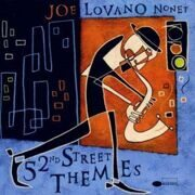 Joe Lovano Nonet  - 52Nd Street The Mes  /  Cd 1
