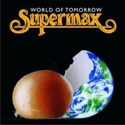 Supermax - World Of Tomorrow /  Cd 1