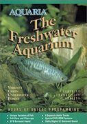 "Aquaria -  ""The Freshwater Aquarium"" (Dvd 1) /  Dvd 1"