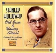 Stanley Holloway - Old Sam And Young Albert (1930-1940) (Nostalgia) (Cd 1) /  Cd 1
