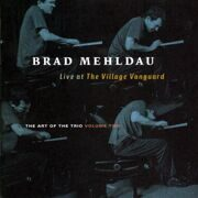 Brad Mehldau / Larry Grenadier / Jorge Rossy - The Art Of The Trio Volume Two /  Cd 1