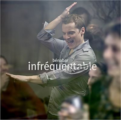 Benabar - Infrequentable  2008/Reprise Des Negociations 2005. /  Cd 2