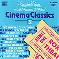 Cinema Classics, Vol. 3  -   /  Cd 1  Naxos Import