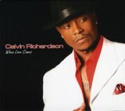 Calvin Richardson - When Love Comes /  Cd 1