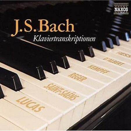 Bach - Piano Transcription  - Kempff/Saint Sains/Reger/Lucas …... Transcriptions  /  Cd 1  Naxos Germany