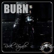 Burn - Rock Royal /  Cd 1