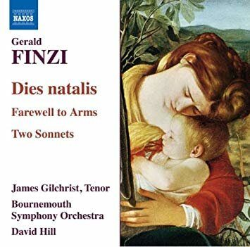 Finzi - Dies Natalis / Farewell To Arms / 2 Sonnets  -  /  Cd 1