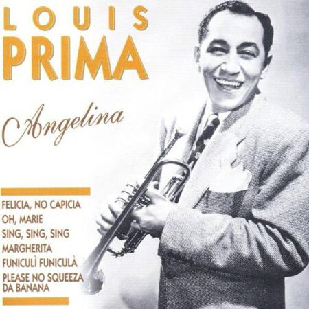 Louis Prima - Angelina /  Cd 1