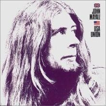 John Mayall - U.S.A. Union /  Cd 1