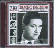 Francisco Fiorentino - En La Orquesta De Anibal Troilo /  Cd 1
