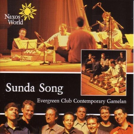 Evergreen Club - Indonesia/Canada Evergreen Club: Sunda Song (World Music) (Cd 1)  /  Cd 1  Naxos Import